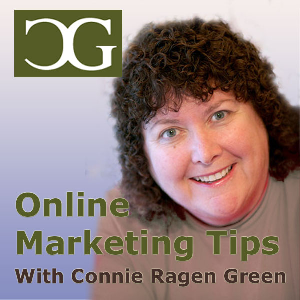 Online Marketing Tips Connie Ragen Green