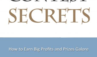 Affiliate Contests: Secrets of a Super Affiliate and How You Can Do It Too