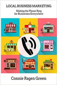 Local Business Marketing: Making the Phone Ring for Businesses Everywhere