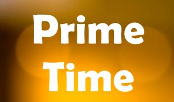 prime time for entrepreneurs