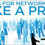 Networking Success Tips: 12 Tips for Success