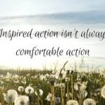 Are You Taking Inspired Action in Your Life?