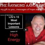 Life's Most Important Lessons from Raymond Aaron